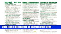 Read Books Microsoft Excel 2010 Tables, PivotTables, Sorting   Filtering Quick Reference Guide