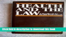 Read Books Health and the Law: A Handbook for Health Professionals ebook textbooks