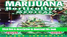 Read Books Marijuana Horticulture: The Indoor/Outdoor Medical Grower s Bible E-Book Free