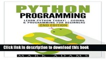 Read Books Python Programming: Learn Python Today! - Coding   Programming For Beginners ebook