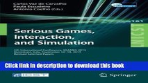 Read Serious Games, Interaction, and Simulation: 5th International Conference, SGAMES 2015,