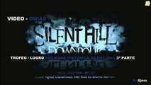 Silent Hill Downpour Trofeo / Logro Sociedad Historica Silent Hill 3ª Parte
