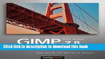 Download Books GIMP 2.8 for Photographers: Image Editing with Open Source Software PDF Online