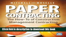 Download Books Paper Contracting: The How-To of Construction Management Contracting PDF Online