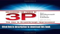 Read Books Unleashing the Power of 3P: The Key to Breakthrough Improvement ebook textbooks