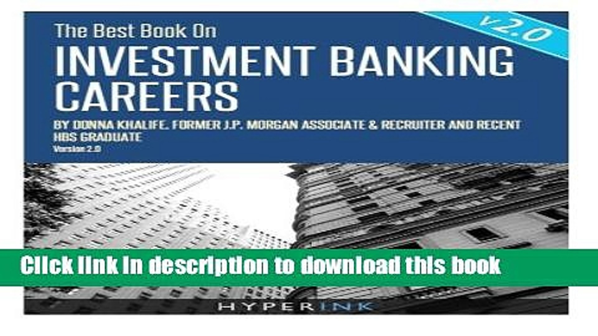 Download Books The Best Book on Investment Banking Careers PDF Online
