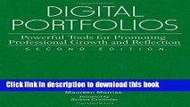 Read Books Digital Portfolios: Powerful Tools for Promoting Professional Growth and Reflection