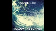Paco Wurz - Follow the Summer (feat. Chiara) [Club Mix]