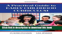 Read Books Practical Guide to Early Childhood Curriculum, A, with Enhanced Pearson eText -- Access