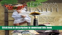 Read Books Financial Planning Made Simple With Faith: The Little Woman Who Thinks She Knows So