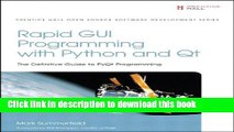 PDF Rapid GUI Programming with Python and Qt The Definitive Guide to