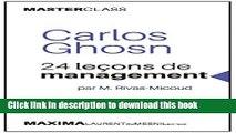 [PDF] Carlos Ghosn: 24 leçons de management par M. Rivas-Micoud (Masterclass) (Master Class t. 1)