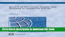 [Read PDF] Review of Electricity Supply and Demand in Southeast Europe (World Bank Working Papers)