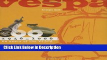 Ebook Vespa: 1946-2006: 60 Years of the Vespa Free Online