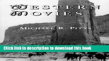 Read Books Western Movies: A TV and Video Guide to 4200 Genre Films Ebook PDF