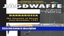Ebook Jagdwaffe: Barbarossa, June-December 1941 (Luftwaffe Colours, Vol. 3, Section 2) Free Online