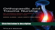 Books Orthopaedic and Trauma Nursing: An Evidence-based Approach to Musculoskeletal Care Full Online