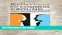 Ebook Reflections from Common Ground . . . Cultural Awareness in Healthcare Full Online