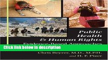 Books Public Health and Human Rights: Evidence-Based Approaches (Director s Circle Book) Full Online
