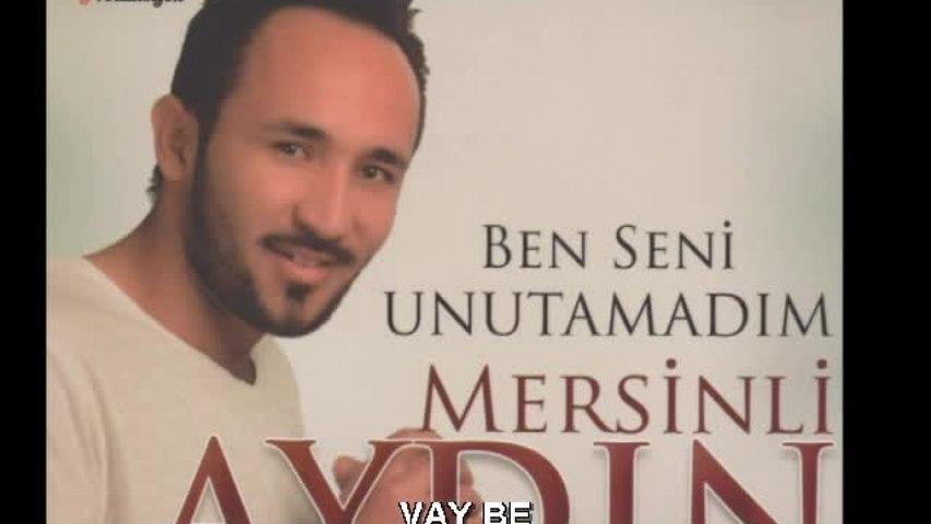 Mersinli AYDIN - Vay Be