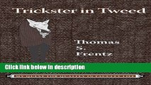 Books Trickster in Tweed: The Quest for Quality in a Faculty Life (Writing Lives: Ethnographic
