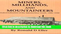 Download  Miners Millhands Mountaineers: Industrialization Appalachian South (Twentieth-Century