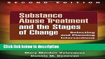 Books Substance Abuse Treatment and the Stages of Change, Second Edition: Selecting and Planning