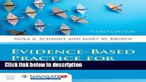 Ebook Evidence-Based Practice For Nurses: Appraisal and Application of Research (Schmidt, Evidence