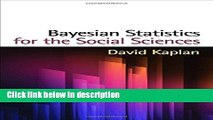 Ebook Bayesian Statistics for the Social Sciences (Methodology in the Social Sciences) Full Online