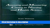 Books Assessing and Measuring Caring in Nursing and Health Science Full Download