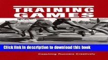 Read Training Games: Coaching Runners Creatively, Second Edition Ebook Free