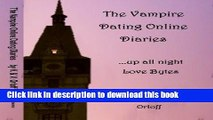 Books The Vampire Dating Online Diaries (The Vampire Dating Dot Com Diaries Book 1) Full Online