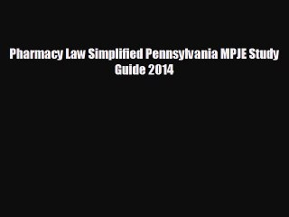 different  Pharmacy Law Simplified Pennsylvania MPJE Study Guide 2014