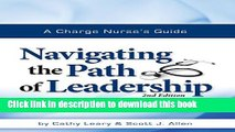 Download Books A Charge Nurse s Guide: Navigating the Path of Leadership Second Edition E-Book