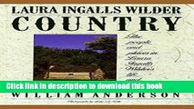 Books Laura Ingalls Wilder Country: The People and Places in Laura Ingalls Wilder s Life and Books