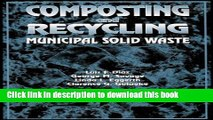 Books Composting and Recycling Municipal Solid Waste Free Download KOMP