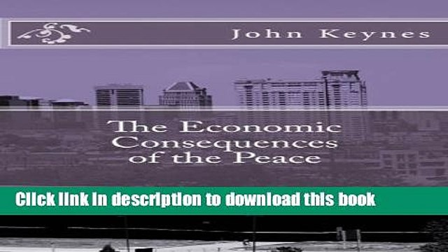 Books The Economic Consequences of the Peace Full Online