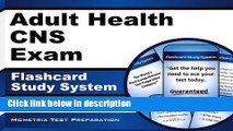 Books Adult Health CNS Exam Flashcard Study System: CNS Test Practice Questions   Review for the