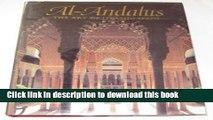 Read Al-Andalus: The Art of Islamic Spain PDF Online