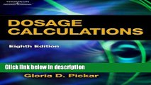 Ebook Dosage Calculations (Available Titles 321 Calc!Dosage Calculations Online) Free Online