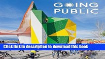 [Read PDF] Going Public: Public Architecture, Urbanism and Interventions Ebook Online