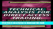 [PDF]  Technical Analysis for Direct Access Trading: A Guide to Charts, Indicators, and Other