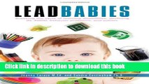 Books Lead Babies: Breaking the Cycle of Learning Disabilities, Declining IQ, ADHD, Behavior