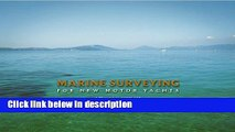 Books Marine Surveying for New Motor Yachts: A Practical Guide for Buyers, Marine Surveyors,