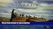 Books The Age of the Galley: Mediterranean Oared Vessels Since Pre-Classical Times (Conway s