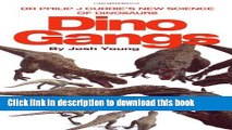 Dino Gangs: Dr Philip J Currie's New Science of Dinosaurs