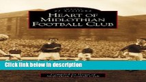 Ebook Heart of Midlothian Football Club (Archive Photographs: Images of Scotland) Full Download