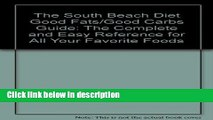 Ebook The South Beach Diet Good Fats/Good Carbs Guide: The Complete and Easy Reference for All