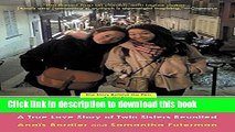 Ebook Separated @ Birth: A True Love Story of Twin Sisters Reunited Free Online