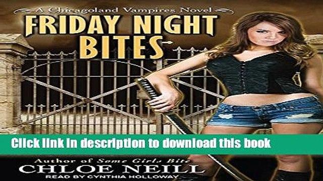 [PDF] Friday Night Bites (Chicagoland Vampires) Download OnlineDownload Books Friday Night Bites